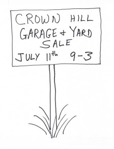 Crown Hill Neighborhood Garage and Yard Sale, July 11th, 9-3