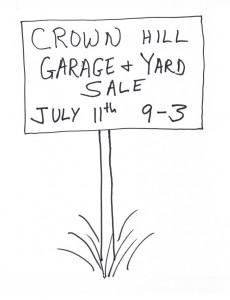 Crown Hill Neighborhood Garage and Yard Sale, July 11th, 9-3